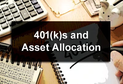 401(k)s and Asset Allocation