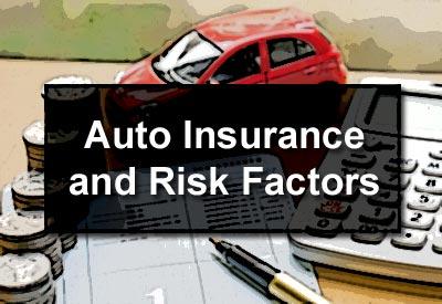 Auto Insurance and Risk Factors
