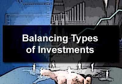 Balancing Types of Investments