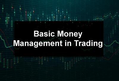 Basic Money Management in Trading