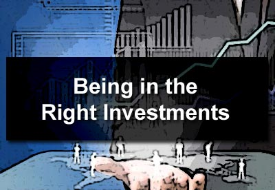 Being in the Right Investments
