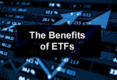 The Benefits of ETFs
