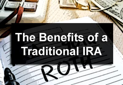 The Benefits of a Traditional IRA