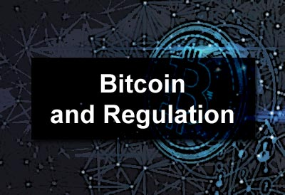 Bitcoin and Regulation