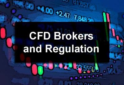 CFD Brokers and Regulation