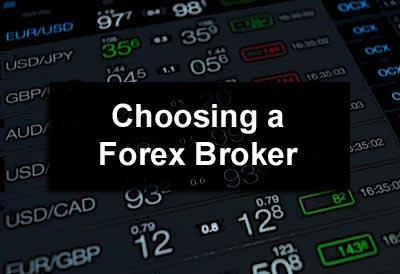 Choosing a Forex Broker