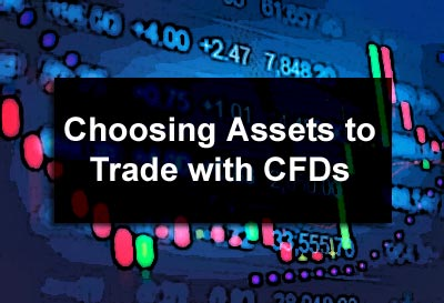Choosing Assets to Trade with CFDs