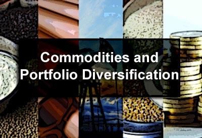 Commodities and Portfolio Diversification