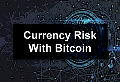 Currency Risk with Bitcoin
