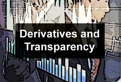 Derivatives and Transparency