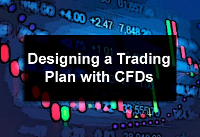 Designing a Trading Plan with CFDs