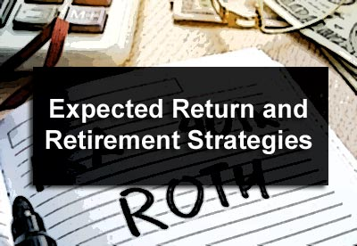 Expected Return and Retirement Strategies