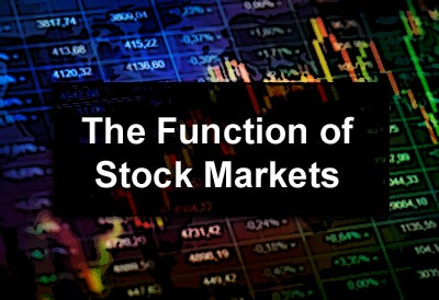 Function of Stock Markets