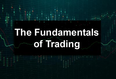 The Fundamentals of Trading