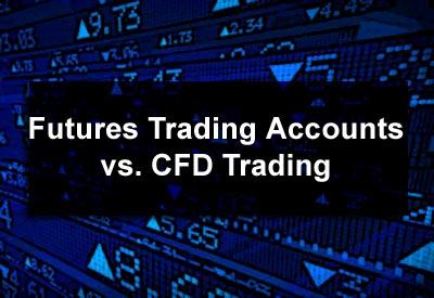 Futures Trading Accounts vs. CFD Trading
