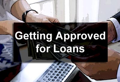 Getting Approved for Loans