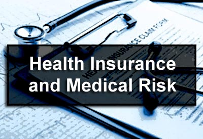 Health Insurance and Medical Risk