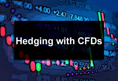 Hedging with CFDs