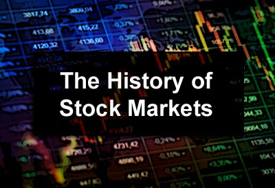 The History of Stock Markets
