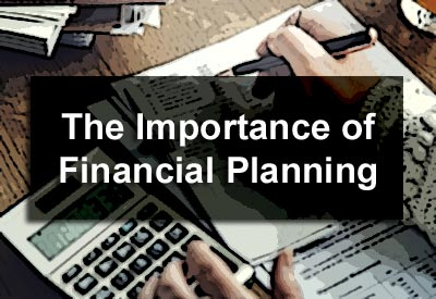 The Importance of Financial Planning