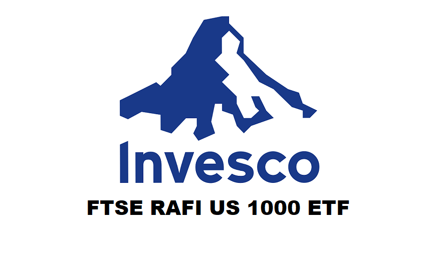 Invesco FTSE RAFI US 1000 ETF