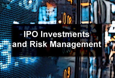 IPO Investments and Risk Management