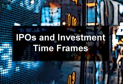IPOs and Investment Time Frames