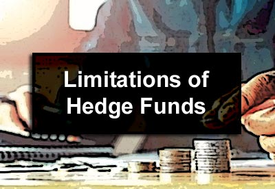 Limitations of Hedge Funds