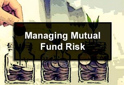 Managing Mutual Fund Risk