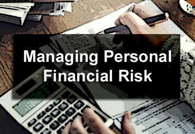 Managing Personal Financial Risk