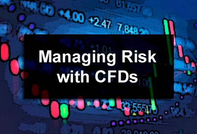Managing Risk with CFDs