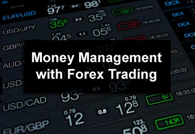 Money Management with Forex Trading