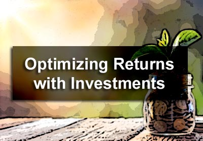 Optimizing Returns with Investments