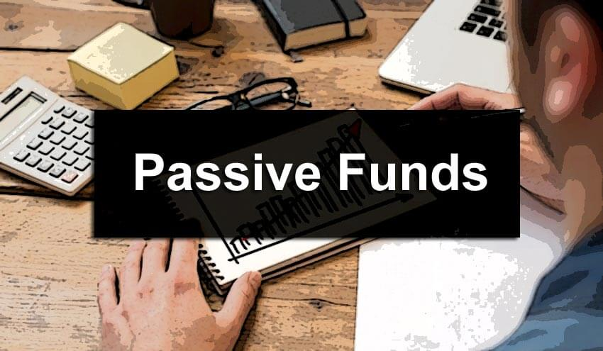 Passive Funds