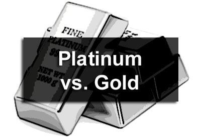Platinum vs. Gold