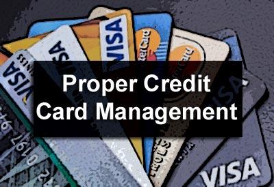 Proper Credit Card Management