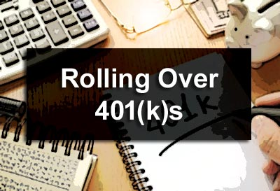 Rolling Over 401(k)s