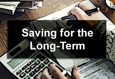 Saving for the Long-Term