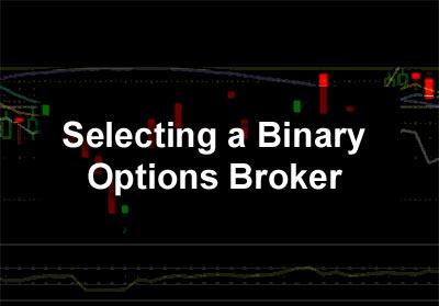 Selecting a Binary Options Broker