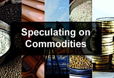 Speculating on Commodities