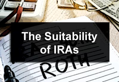 The Suitability of IRAs
