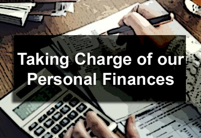 Taking Charge of our Personal Finances