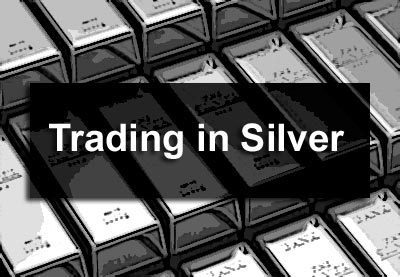 Trading in Silver