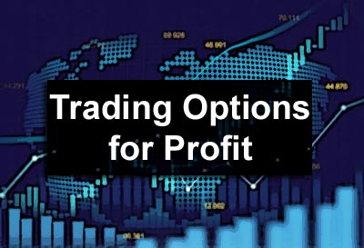 Trading Options for Profit