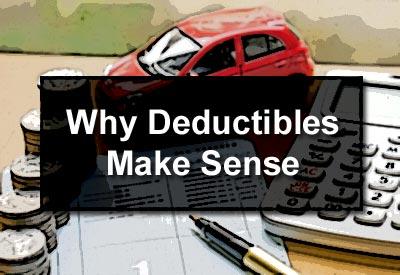 Why Deductibles Make Sense