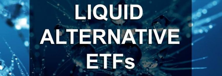 Liquid Alternative ETFs